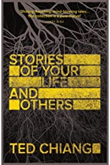 Stories of Your Life and Others Kindle Edition