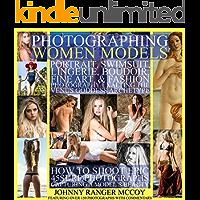 Photographing Women Models: Portrait, Swimsuit, Lingerie, Boudoir, Fine Art, & Fashion Photography Exalting the Venus… book cover