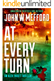 AT EVERY TURN (An Alex Troutt Thriller Book 10)