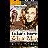 Mail Order Bride: Lillian's Brave White Man: Inspirational Historical Western (Pioneer Wilderness Romance series Book 24)