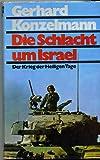 Die Schlacht um Israel
