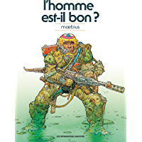 Moebius Oeuvres : L'Homme est-il bon? classique (HUMANO.SCIE.FIC) (French Edition) book cover