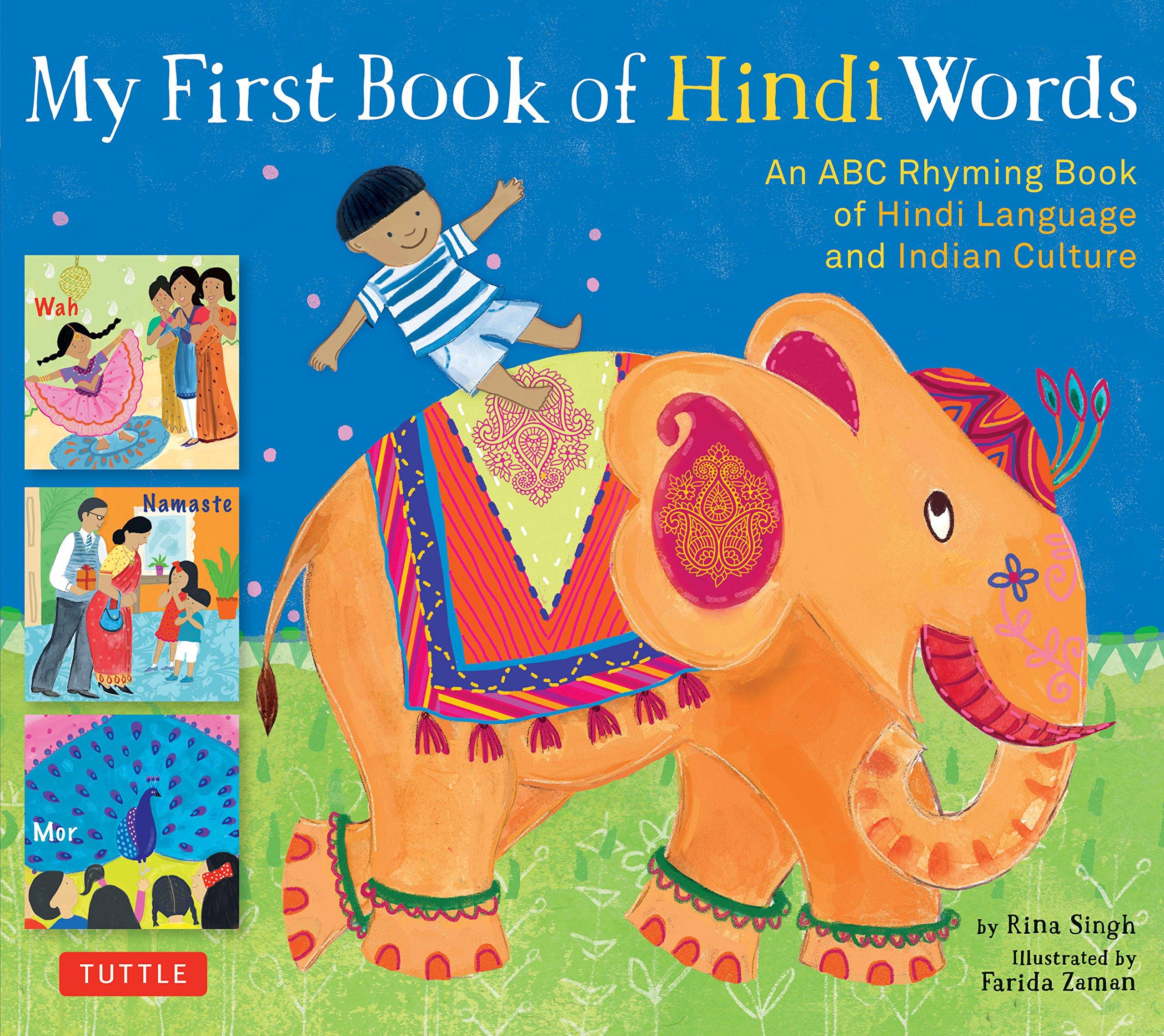 My First Book of Hindi Words: An ABC Rhyming Book of Hindi