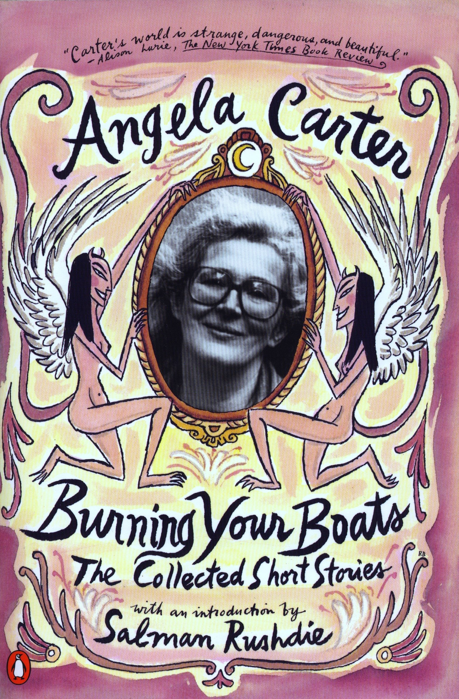 Ebook Burning Your Boats The Collected Short Stories By Angela Carter