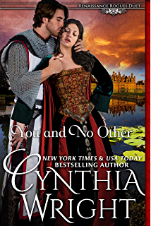You And No Other Renaissance Rogues Book 1