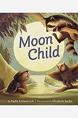 Moon Child Hardcover