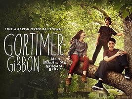 Gortimer Gibbon: Mein Leben in der Normal Street - Staffel 2, Teil 1 [dt./OV]