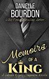 Memoirs of a King ( A Novella) (Latvala Royals Book 9)