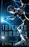 Touching Humanity (The Rogue's Galaxy Book 2)