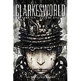 Clarkesworld Year Ten: Volume One (Clarkesworld Anthology Book 11)