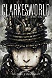 Clarkesworld Year Ten: Volume One (Clarkesworld Anthology Book 11)