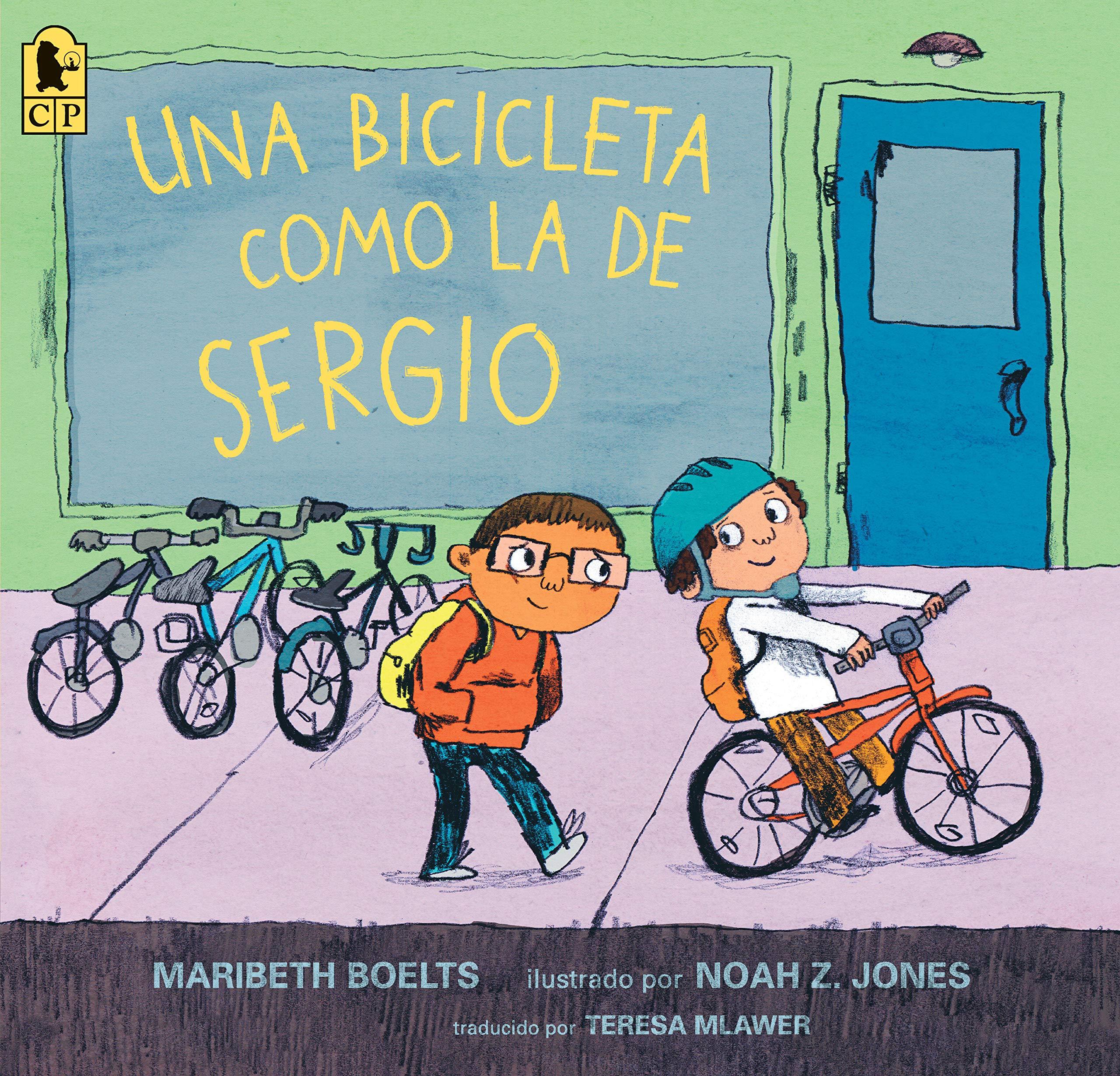 Una bicicleta como la de Sergio (Spanish Edition) (Spanish) Paperback – April 9, 2019