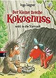 Der kleine Drache Kokosnuss reist in die Steinzeit (Die Abenteuer des kleinen Drachen Kokosnuss 18)