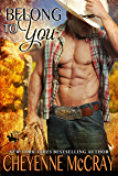 Belong To You (Riding Tall Book 10)