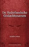 De Nederlandsche Geslachtsnamen