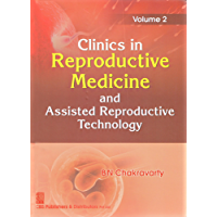 Clinics in Reproductive Medicine and Assisted Reproductive Technology Volume 2