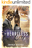 The Heartless City (The Gold and Gaslight Chronicles Book 1)