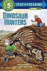 Dinosaur Hunters (Step into Reading) Paperback