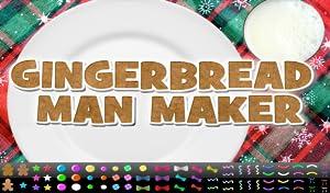 Gingerbread Man Maker by Angelo Gizzi
