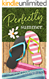 Perfectly Summer (Perfect Series Book 3)