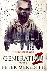 Generation Z: The Queen of War Kindle Edition