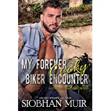 My Forever Cocky Biker Encounter (Concrete Angels MC Book 1)