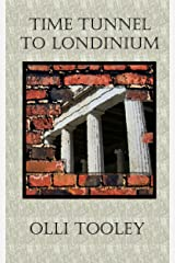 Time Tunnel To Londinium Kindle Edition