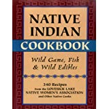 The Art of American Indian Cooking: Over 150 Delicious, Authentic & Traditional Dishes from Five North American Regions