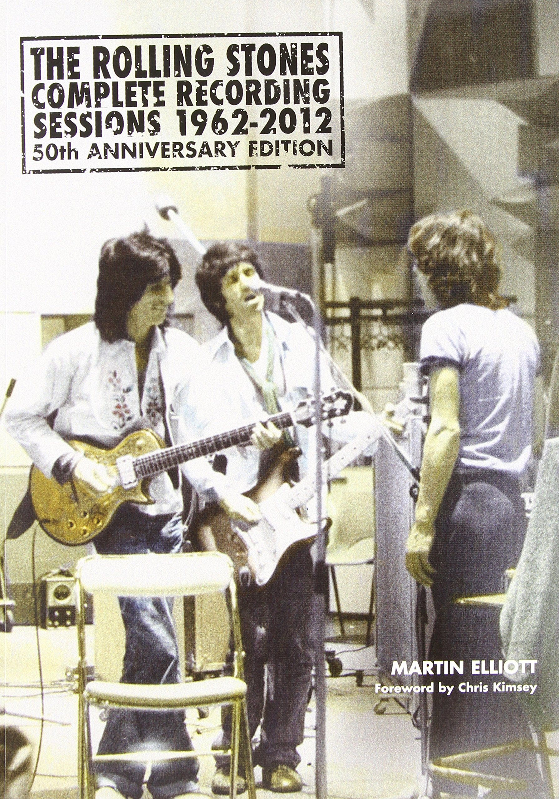 The Rolling Stones: Complete Recording Sessions 1962–2012