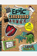 Epic Cardboard Adventures (Capstone Young Readers) Kindle Edition