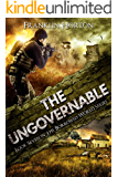 The Ungovernable: Book Seven in The Borrowed World Series