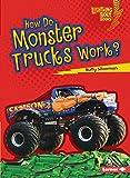 How Do Monster Trucks Work? (Lightning Bolt Books: How Vehicles Work)