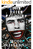 THE SMILE FACTORY (Precipice Chapbook Series 1)