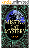 Missing Cat Mystery: Creepy House (You Say Which Way)