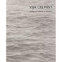 Vija Celmins: To Fix the Image in Memory