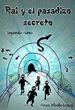 Rai y el pasadizo secreto: Segundo curso (Cómo ser un ninja nº 2)