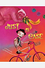 Just In Case: A Trickster Tale and Spanish Alphabet Book Kindle Edition