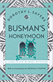 Busman's Honeymoon: Lord Peter Wimsey Book 13 (Lord Peter Wimsey Series)