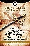 L'Or des dragons - Épisode 2: Les Lames du Cardinal : L'héritage de Richelieu, T1