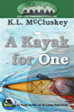 A Kayak for One (Kirk Lake Camp Book 1)