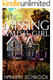 The Missing Amish Girl (Amish Mystery and Romance)