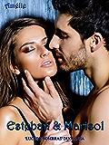 Esteban e Marisol ('Luces y Sombras' duologia)