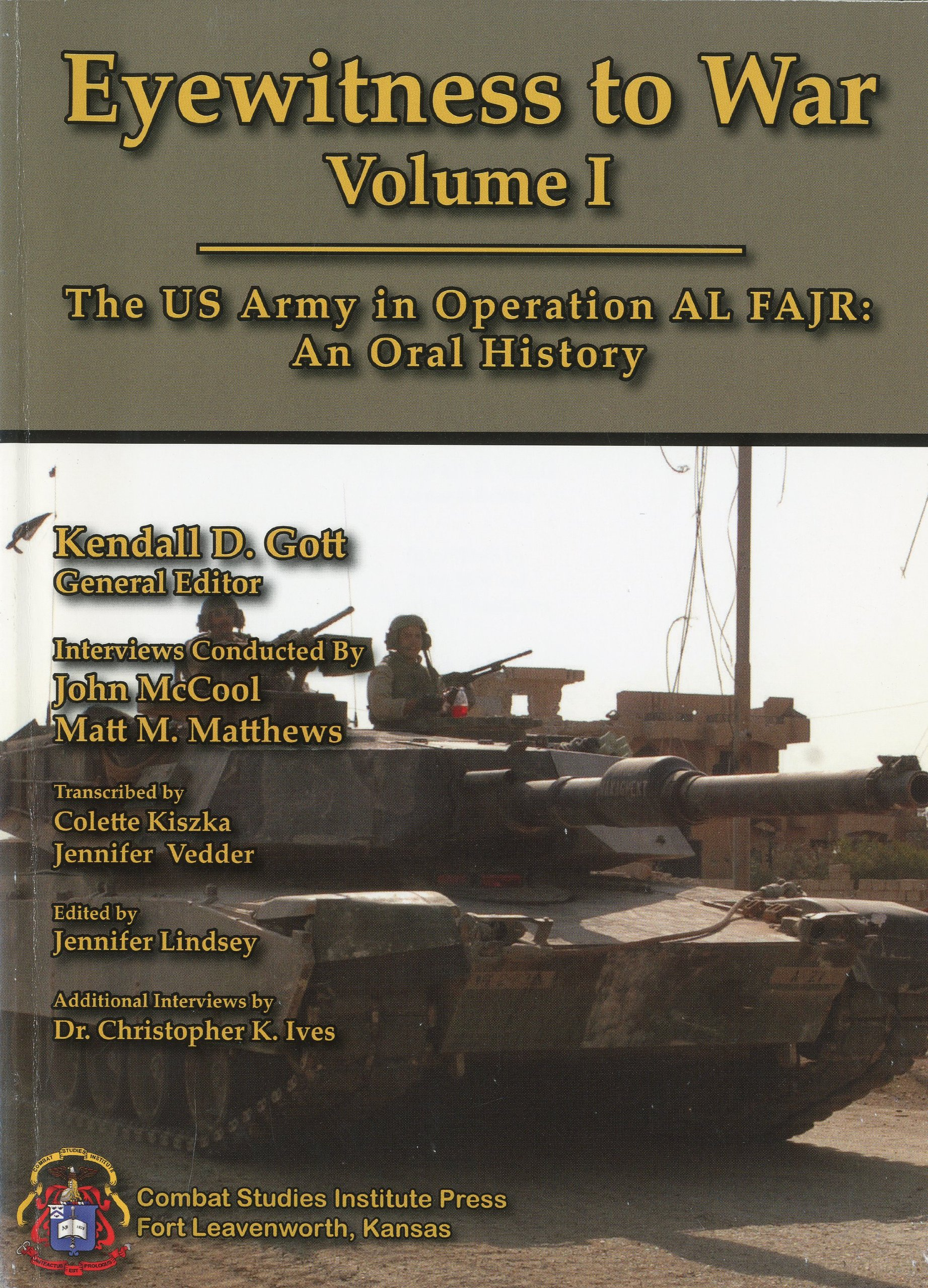 EYEWITNESS TO WAR: The US Army in Operation AL FAJR: An Oral History (Two Volumes) PDF ePub fb2 ebook