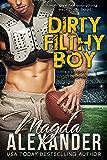 Dirty Filthy Boy (A Bad Boy Sports Romance) (Chicago Outlaws Book 1)