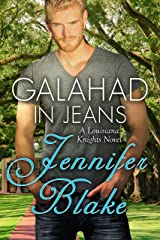 Galahad in Jeans (Louisiana Knights Book 2) Kindle Edition