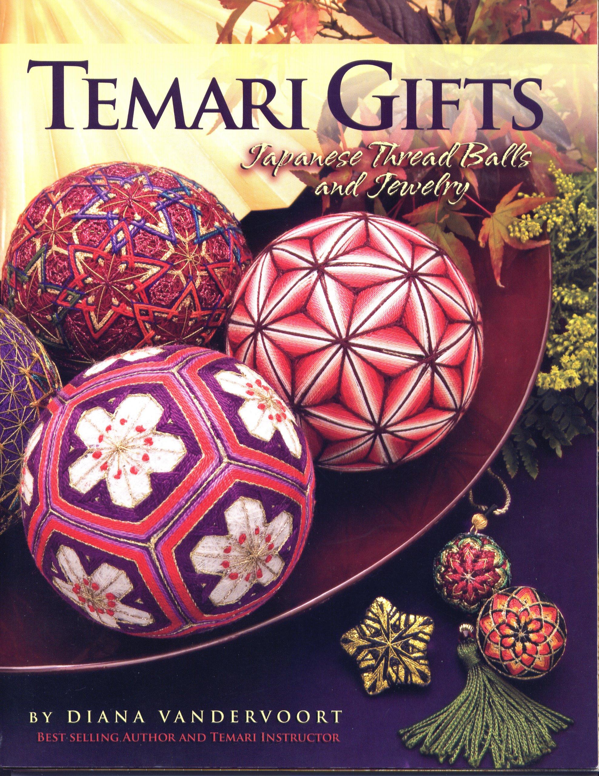 Temari Gifts: Japanese Thread Balls and Jewelry: Diana Vandervoort ...