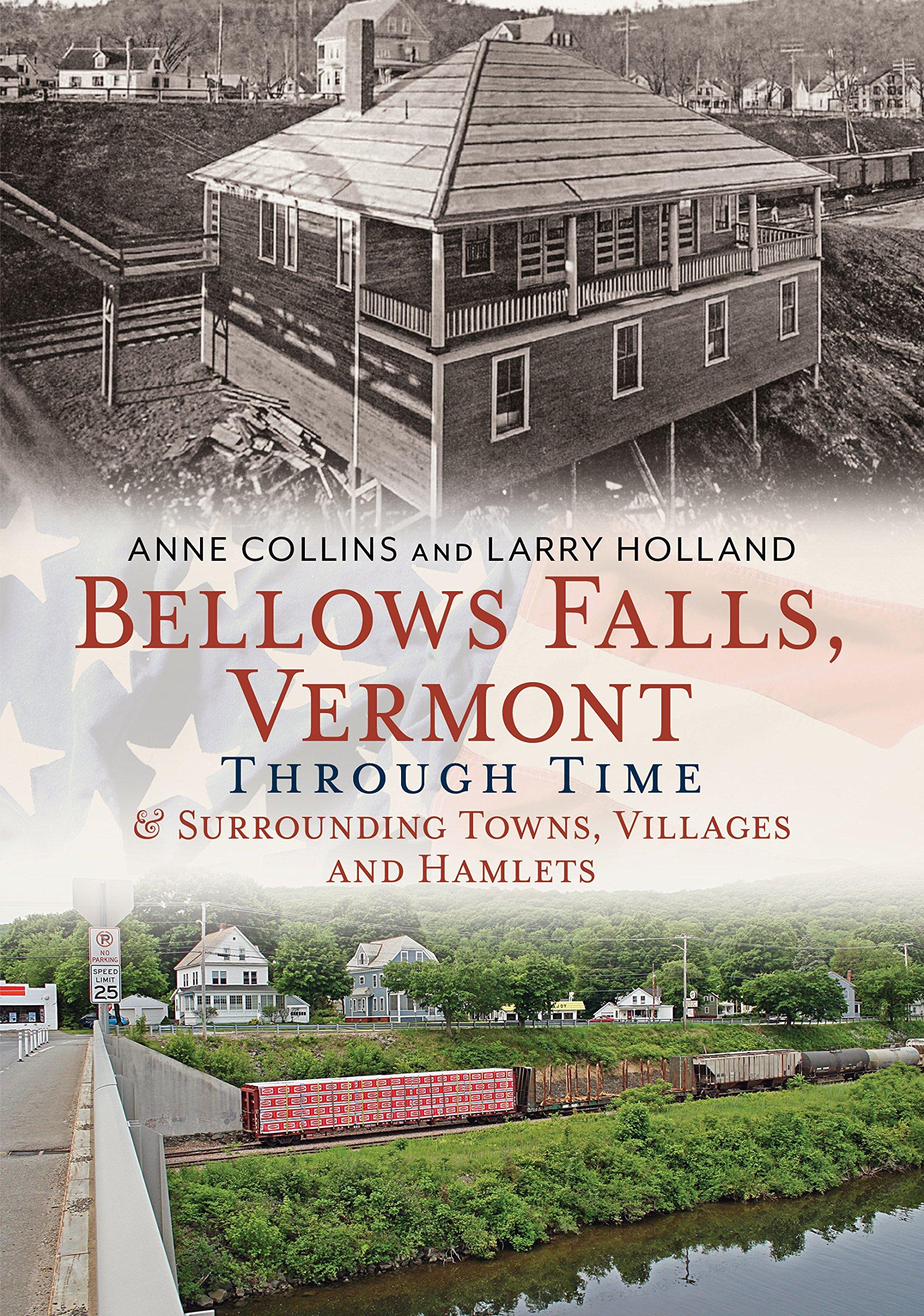 Bellows Falls, Vermont Through Time & Surrounding