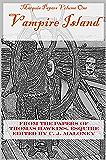 Vampire Island: Marquis Papers Volume One