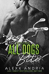 All Dogs Bite (MC romance) (Club Chrome Book 2) Kindle Edition