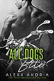 All Dogs Bite (MC romance) (Club Chrome Book 2)